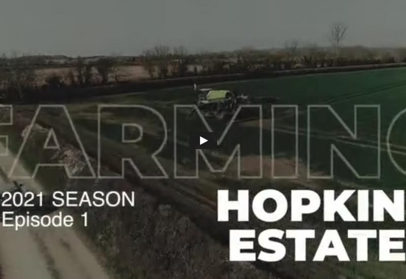 Hopkins Estates 2021 Spring Summer - Sow, Grow ,Harvest